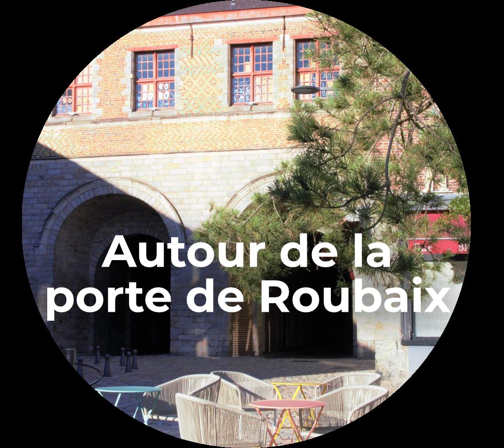 visite guidée Lille - Autour de la porte de Roubaix